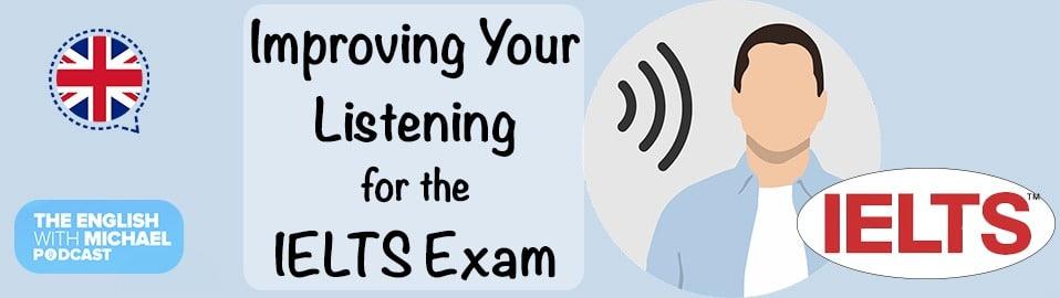Improve listening for IELTS