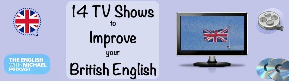TV Shows for British English