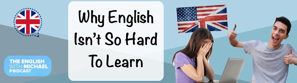 English Isn't Hard