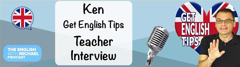 Ken - Get English Tips