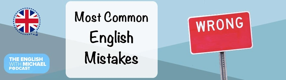 Most Common English Mistakes
