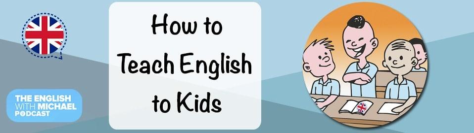 Teach English to Kids