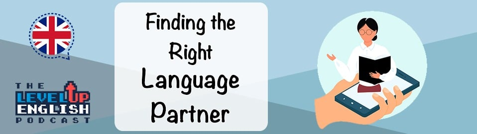 Finding the right language partner