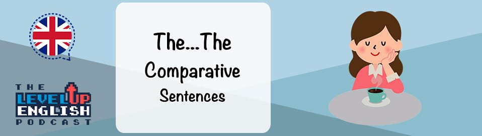 The The Comparative Sentences