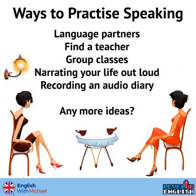 Ways to Practise Speaking