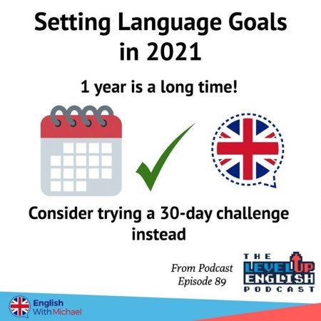 Setting Language Goals 2021