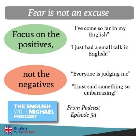 Fear is not an excuse in language learning