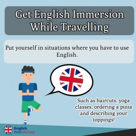 Immersion while travelling