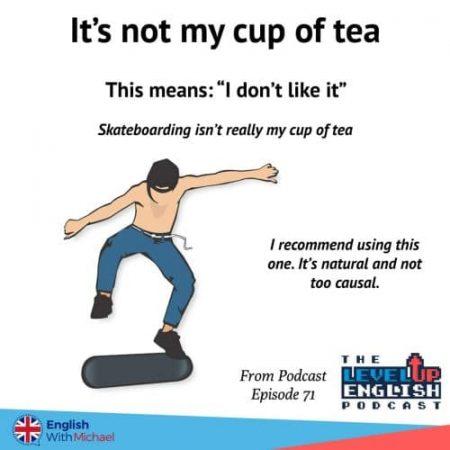 Not my cup of tea